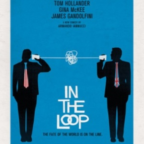In the Loop (A PopEntertainment.com Movie Review)