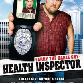 Larry the Cable Guy – Health Inspector (A PopEntertainment.com MovieReview)