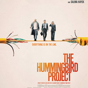 The Hummingbird Project (A PopEntertainment.com Movie Review)