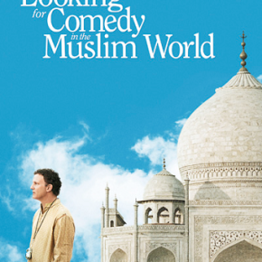 Looking for Comedy in the Muslim World (A PopEntertainment.com Movie Review)