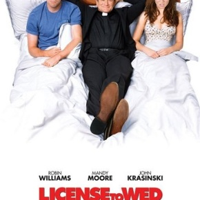 License to Wed (A PopEntertainment.com Movie Review)