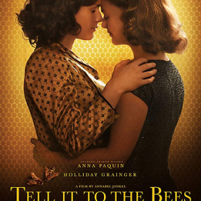 Tell it To the Bees (A PopEntertainment.com MovieReview)