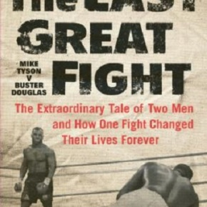 The Last Great Fight – Author Joe Layden Ponders the Demise of Boxing