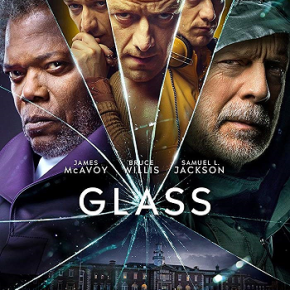 Glass (A PopEntertainment.com Movie Review)