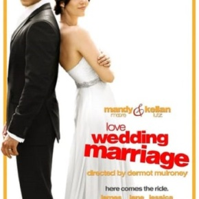 Love, Wedding, Marriage (A PopEntertainment.com Movie Review)
