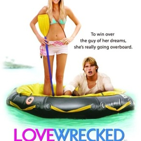 Lovewrecked (A PopEntertainment.com Movie Review)