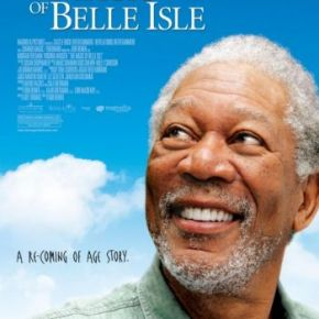 The Magic of Belle Isle (A PopEntertainment.com Movie Review)
