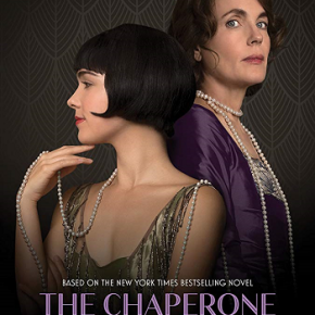 The Chaperone (A PopEntertainment.com Movie Review)