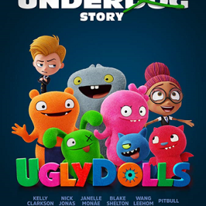 UglyDolls (A PopEntertainment.com MovieReview)