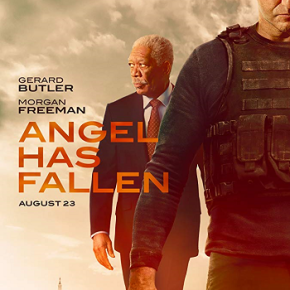 Angel Has Fallen (A PopEntertainment.com Movie Review)