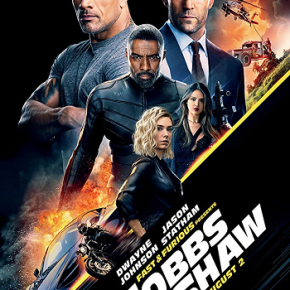Fast & Furious Presents: Hobbs & Shaw (A PopEntertainment.com Movie Review)