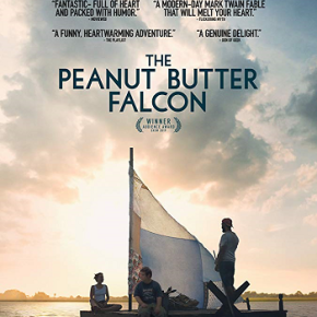 The Peanut Butter Falcon (A PopEntertainment.com Movie Review)