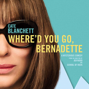Where'd You Go Bernadette? (A PopEntertainment.com Movie Review)