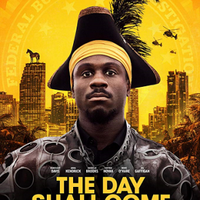 The Day Shall Come (A PopEntertainment.com Movie Review)