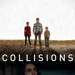 Collisions (A PopEntertainment.com MovieReview)
