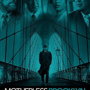 Motherless Brooklyn (A PopEntertainment.com Movie Review)