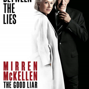The Good Liar (A PopEntertainment.com Movie Review)