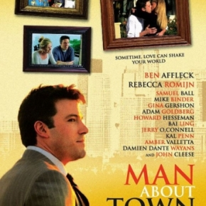 Man About Town (A PopEntertainment.com Movie Review)