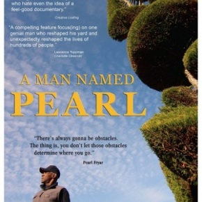 A Man Named Pearl (A PopEntertainment.com MovieReview)