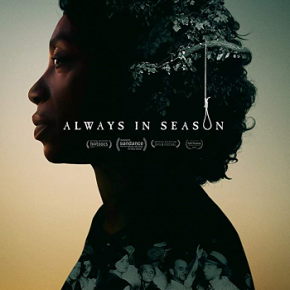 Always in Season (A PopEntertainment.com Movie Review)