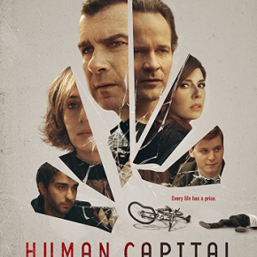 Human Capital (A PopEntertainment.com Movie Review)