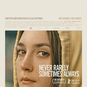 Never Rarely Sometimes Always (A PopEntertainment.com Movie Review)