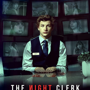 The Night Clerk (A PopEntertainment.com Movie Review)