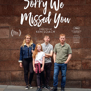 Sorry We Missed You (A PopEntertainment.com Movie Review)