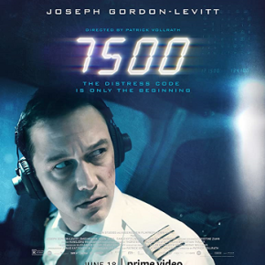 7500 (A PopEntertainment.com Movie Review)