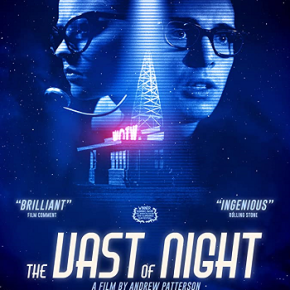 The Vast of Night (A PopEntertainment.com Movie Review)