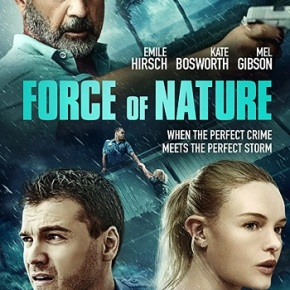 Force of Nature (A PopEntertainment.com Movie Review)