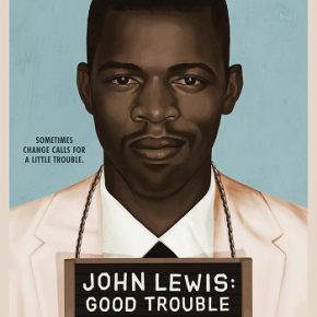 John Lewis: Good Trouble (A PopEntertainment.com Movie Review)