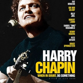 Harry Chapin: When in Doubt, Do Something (A PopEntertainment.com Movie Review)