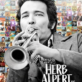 Herb Alpert Is… (A PopEntertainment.com Movie Review)