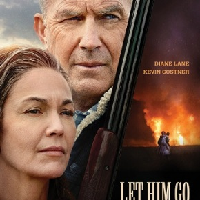 Let Him Go (A PopEnterainment.com Movie Review)