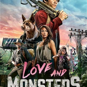 Love and Monsters (A PopEntertainment.com Movie Review)