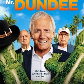 The Very Excellent Mr. Dundee (A PopEntertainment.com Movie Review)