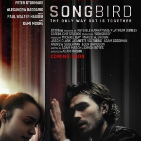 Songbird (A PopEntertainment.com Movie Review)