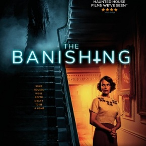 The Banishing (A PopEntertainment.com Movie Review)