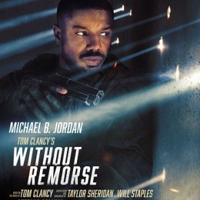 Tom Clancy's Without Remorse (A PopEntertainment.com Movie Review)