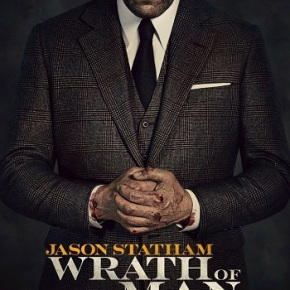 Wrath of Man (A PopEntertainment.com Movie Review)
