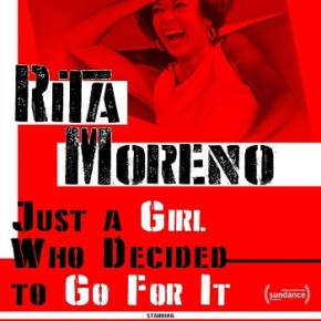Rita Moreno: Just a Girl Who Decided to Go for It (A PopEntertainment.com MovieReview)