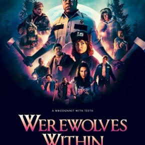Werewolves Within (A PopEntertainment.com MovieReview)