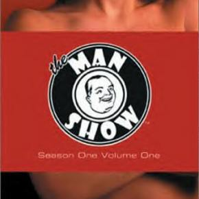 The Man Show (A PopEntertainment.com TV on DVDReview)