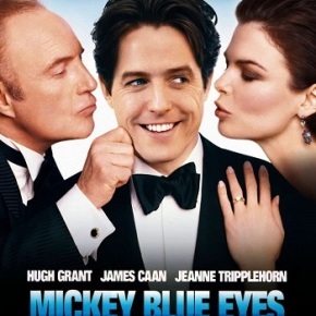 Mickey Blue Eyes (A PopEntertainment.com MovieReview)