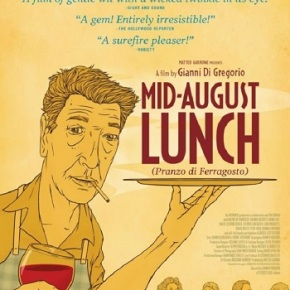 Mid-August Lunch (A PopEntertainment.com MovieReview)