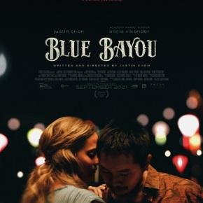 Blue Bayou (A PopEntertainment.com MovieReview)