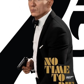 No Time To Die (A PopEntertainment.com MovieReview)